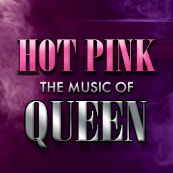 Hot Pink - The Music of QUEEN
